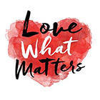 Love What Matters