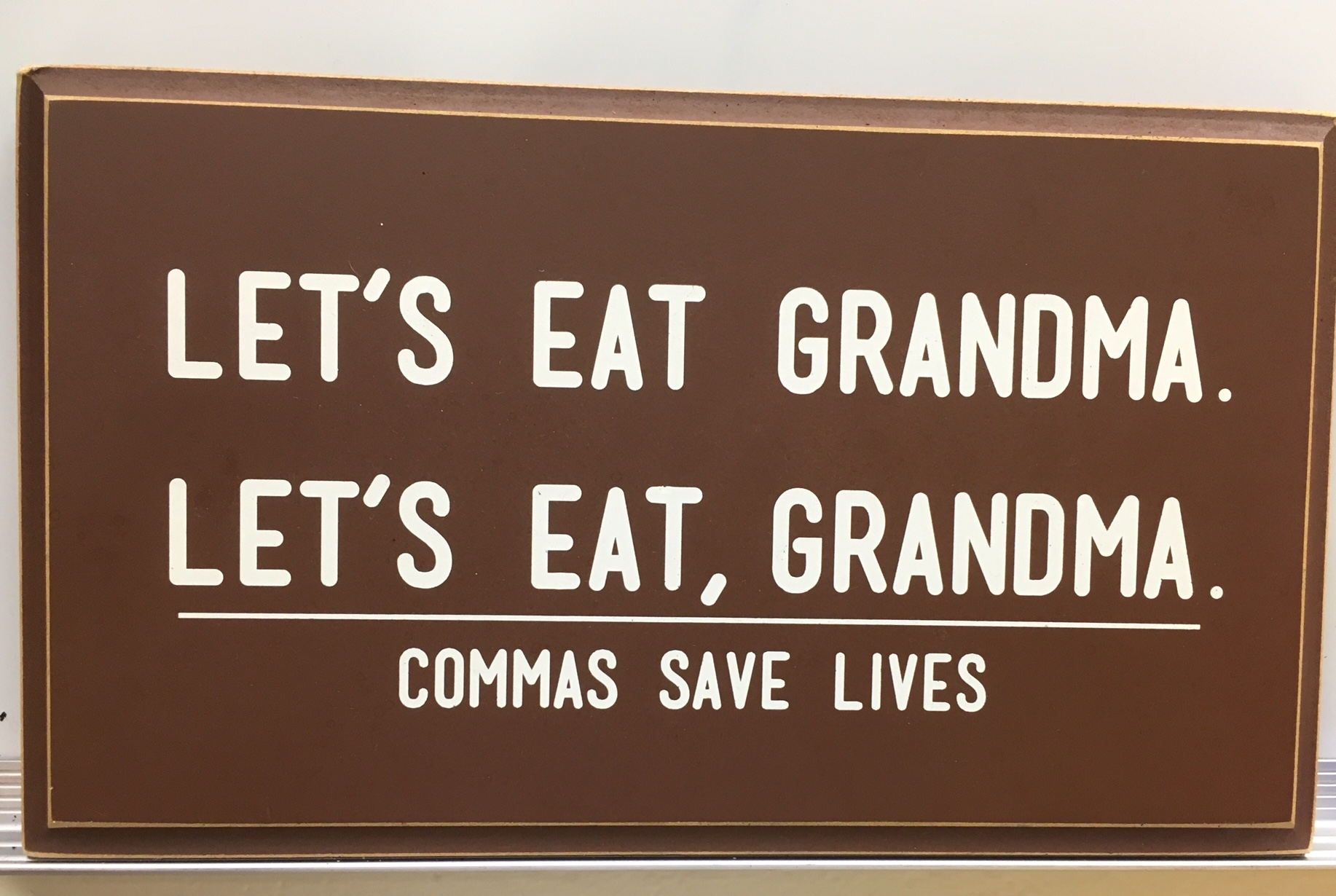 Commas save lives . . .